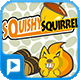 PlayPhone - Squishy Squirrel